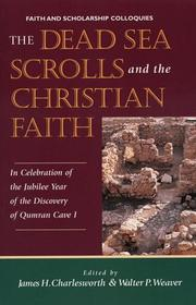 Cover of: The Dead Sea scrolls and Christian faith | James H. Charlesworth, Walter P. Weaver