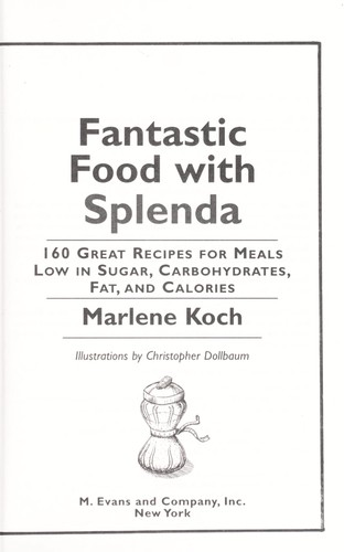 Fantastic foods with Splenda by Marlene Koch