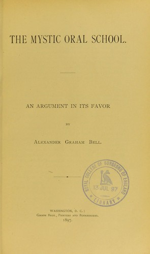 The Mystic Oral School by Alexander Graham Bell