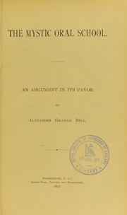 Cover of: The Mystic Oral School | Alexander Graham Bell