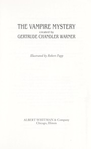 Cover of: The vampire mystery | Gertrude Chandler Warner