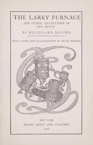 The larky furnace by Hildegard Brooks