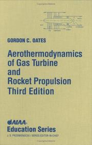 Cover of: Aerothermodynamics of gas turbine and rocket propulsion by Gordon C. Oates