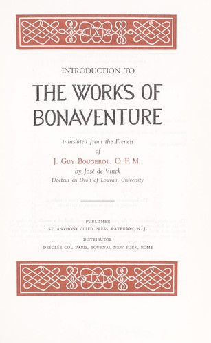 Introduction to the works of Bonaventure by Jacques Guy Bougerol