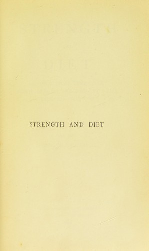 Strength and diet by Russell, Francis Albert Rollo