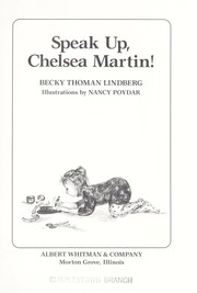 Cover of: Speak up, Chelsea Martin! by Becky Thoman Lindberg