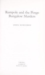 Cover of: RUMPOLE AND THE PENGE BUNGALOW MURDERS | John Mortimer