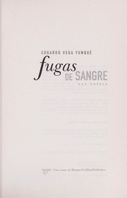Cover of: Fugas de sangre | Edgardo Vega Yunqué