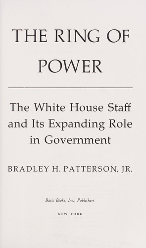The ring of power by Bradley H. Patterson