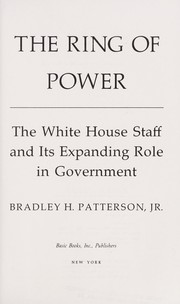 Cover of: The ring of power by Bradley H. Patterson