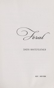 Cover of: Feral | Sheri Whitefeather