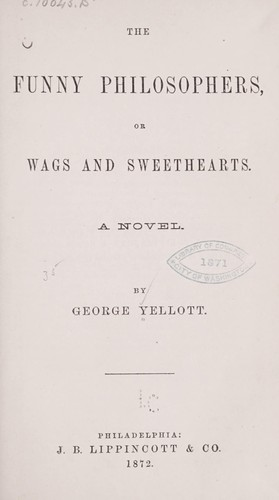 The funny philosophers, or Wags and sweethearts by George Yellott