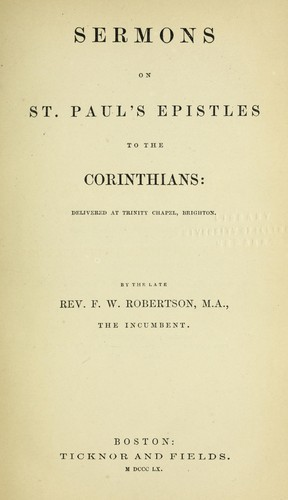 Sermons on St. Paul's epistles to the Corinthians by Frederick William Robertson