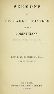 Cover of: Sermons on St. Paul's epistles to the Corinthians | Frederick William Robertson