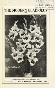 Cover of: The modern gladiolus | Geo. S. Woodruff (Firm)