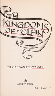 Cover of: Kingdoms of Elfin (A Delta book) by Warner, Sylvia Townsend