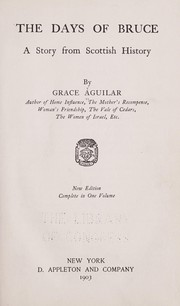 Cover of: The days of Bruce | Grace Aguilar