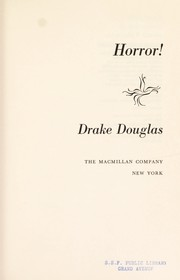 Cover of: Horror! by Drake Douglas