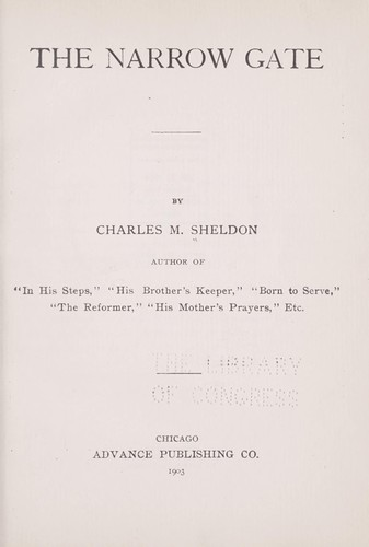 The narrow gate by Charles Monroe Sheldon