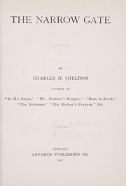 Cover of: The narrow gate | Charles Monroe Sheldon