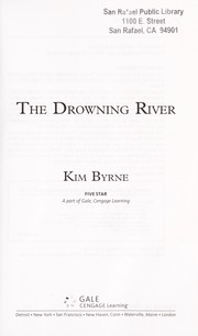 Cover of: The Drowning River | Kim Byrne