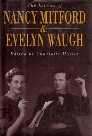 Cover of: The letters of Nancy Mitford and Evelyn Waugh | Nancy Mitford, Evelyn Waugh