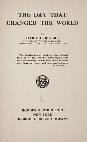 The day that changed the world by Begbie, Harold