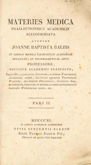 Cover of: Materies medica praelectionibus academicis accommodata by Giovanni Battista Balbis
