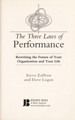 The three laws of performance by Steve Zaffron