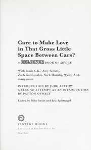 Cover of: Care to make love in that gross little space between cars? | Mike Sacks