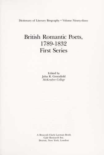 British Romantic Poets 1789-1832 First Series by John R. Greenfield