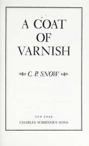 Cover of: Coat of Varnish (Coat of Varnish SL Ppr) | C. P. Snow