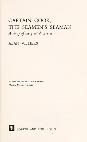 Captain Cook, the seaman's seaman by Alan Villiers
