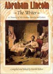 Cover of: Abraham Lincoln, the writer | Abraham Lincoln