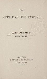 Cover of: The mettle of the pasture | James Lane Allen