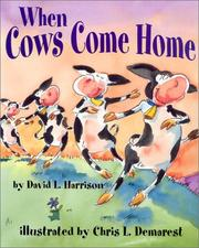 Cover of: When Cows Come Home | David L. Harrison