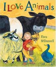 Cover of: I love animals by Flora McDonnell