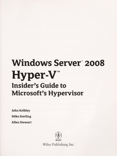 Windows server 2008 Hyper-V by John Kelbley