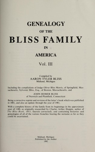 Genealogy of the Bliss family in America by Aaron Tyler Bliss