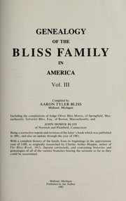 Cover of: Genealogy of the Bliss family in America | Aaron Tyler Bliss