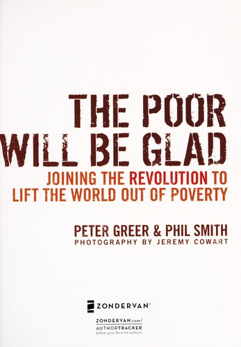 The poor will be glad by Peter Greer