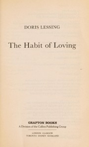 Cover of: The habit of loving | Doris Lessing