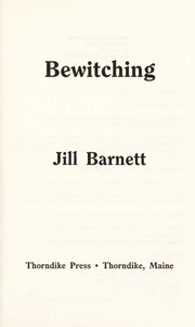 Cover of: Bewitching by Jill Barnett