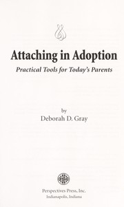 Cover of: Attaching in adoption | Deborah D. Gray