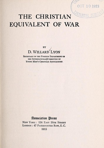 The Christian equivalent of war by David Willard Lyon