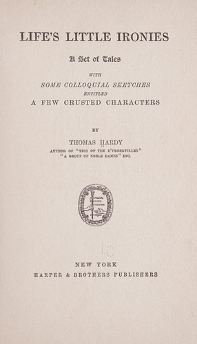 Life's little ironies by Thomas Hardy