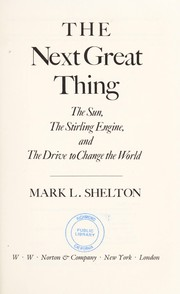 Cover of: The next great thing | Mark L. Shelton