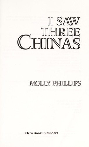 I saw three Chinas by Molly Phillips