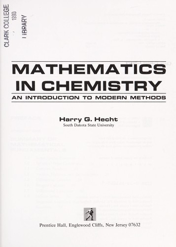 Mathematics in chemistry by Harry G. Hecht