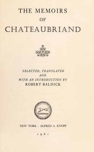 The memoirs of Chateaubriand by François-René de Chateaubriand